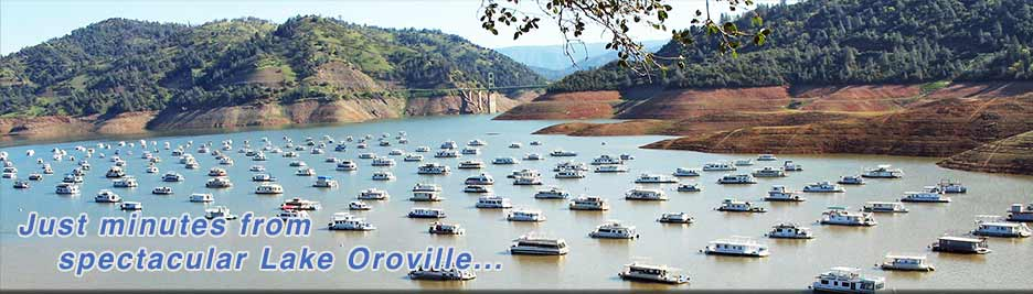Just minutes from spectacular Lake Oroville...